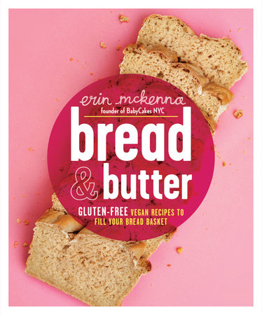 Bread and Butter by Erin McKenna